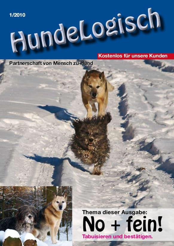 Hunde-Logisch Ausgabe 1 / 2010 – Leitthema: No + fein