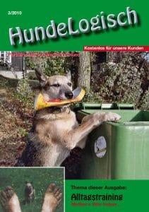 Hunde-Logisch Ausgabe 3 / 2010 - Leitthema: Alltagstraining