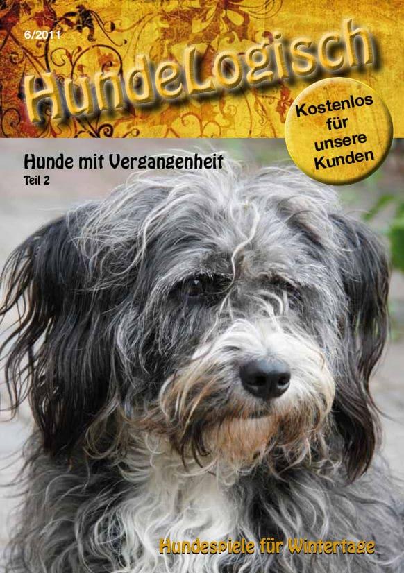 Hunde-Logisch Ausgabe 6 / 2011 – Leitthema: Hunde mit Vergangenheit Teil 2, Hundespiele für Wintertage