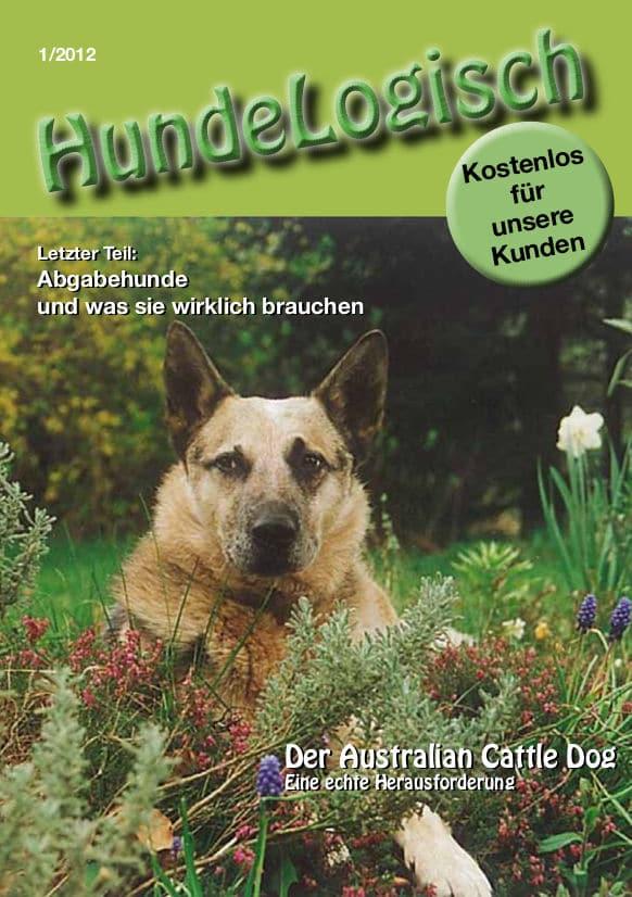 Hunde-Logisch Ausgabe 1 / 2012 – Leitthema: Australian Cattle Dog