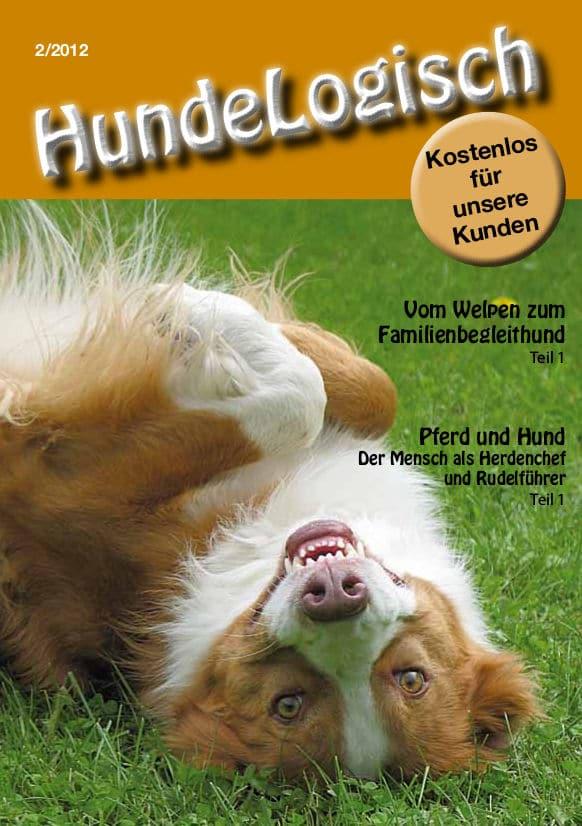 Hunde-Logisch Ausgabe 2 / 2012 - Leitthema: Vom Welpen zum Familienbegleithund; Pferd und Hund