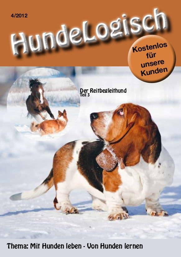 Hunde-Logisch Ausgabe 4 / 2012 - Leitthema: Mit Hunden leben - von Hunden lernen