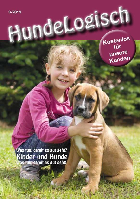 Hunde-Logisch Ausgabe 3 / 2013 – Leitthema: Kinder und Hunde