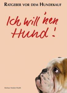 """Umschlagbild """"Ich will 'nen Hund"""" von Barbara Neuber"""
